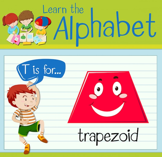 Flashcard letter t is for trapezoid