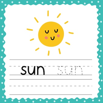 Flashcard with word sun for kids. writing practice activity page. trace words worksheet. cute flash card for toddlers.