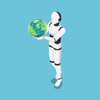 世界または地球儀を保持するフラットな3dアイソメトリックaiロボット。人工技術は世界の概念を変えます。