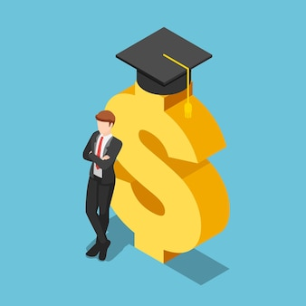 Flat 3d isometric businessman crossed his arms and leaning on golden dollar sign with graduation cap. investment in education concept.