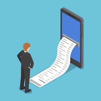 계산서를 보고 있는 평평한 3d 아이소메트릭 사업가가 스마트폰에서 나옵니다.