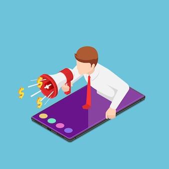 스마트폰에서 확성기로 소리치는 평평한 3d 아이소메트릭 사업가가 나옵니다. 온라인 비즈니스 광고 및 추천 마케팅 개념입니다.