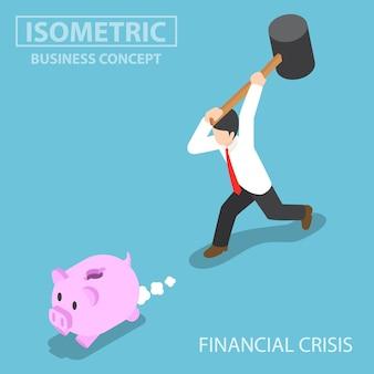 돼지 저금통을 깨려고 하는 평면 3d 아이소메트릭 사업가. 금융 위기 개념입니다.