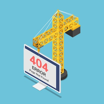 Flat 3d isometric construction crane hanging 404 error page not found sign on monitor. 404 error page not found and web site under construction or maintenance concept.