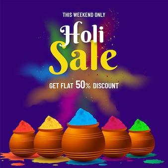 Плоское предложение со скидкой 50% на дизайн плаката продажи холи с грязевыми горшками, полными порошкового цвета