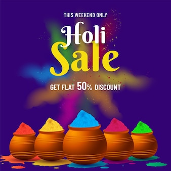Flat 50% discount offer for holi sale poster design with mud pots full of powder color