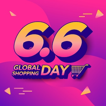 Flat design concept 6.6 global shopping day. six of june