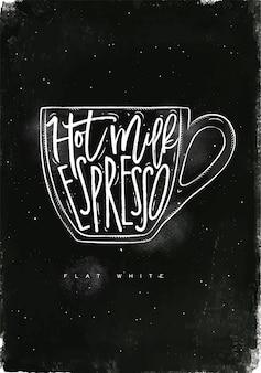 平らな白いホットミルク、黒板背景にチョークで描くビンテージグラフィックスタイルのエスプレッソをレタリング