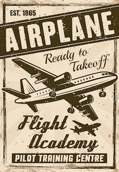 Flight academy vintage poster for advertising institution, layered  illustration with airplane, headline, sample text and grunge textures