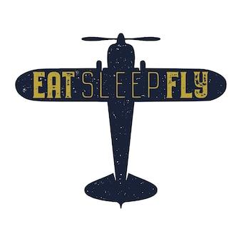 フライトポスター-スリープフライの見積もりを食べる。レトロなモノクロスタイル。 tシャツ、マグカップ、エンブレム、パッチのヴィンテージ手描き飛行機のデザイン。平面とテキストの株式ベクトルレトロイラスト。