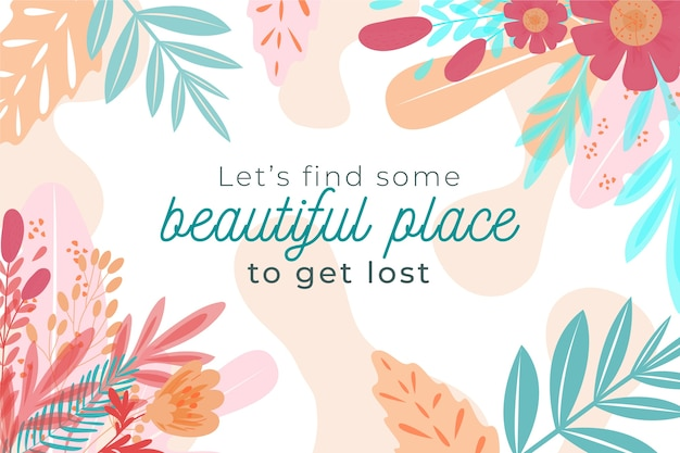 Floral background with quotes
