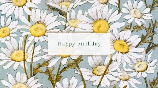 Floral birthday greeting template with daisy illustration