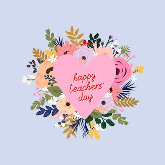 Floral frame in the shape of a heart. greeting card for world teachers' day.