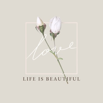 Floral life is beautiful card design