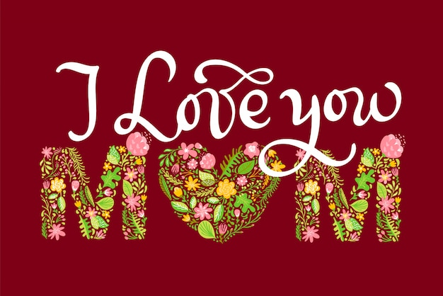 Floral summer text i love you mom
