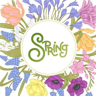 Цветочная открытка с надписью весна и весенние цветы тюльпаны гиацинты лютики анемоны