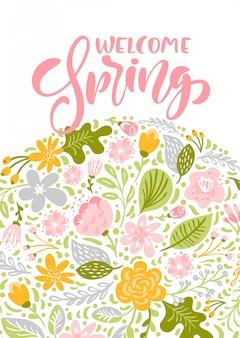 Flower vector greeting card with text welcome spring. isolated flat illustration on white