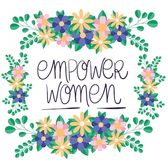 Flowers and leaves frame of women empowerment vector