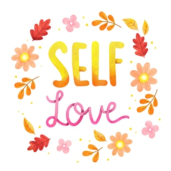 Flowers self love lettering