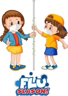Flu season font in cartoon style with two kids do not keep social distance isolated on white background