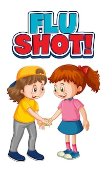 Flu shot font in cartoon style with two kids do not keep social distance isolated on white background