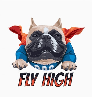 Fly high slogan with cartoon dog in cape illustration