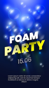 Foam party poster with soap bubbles.