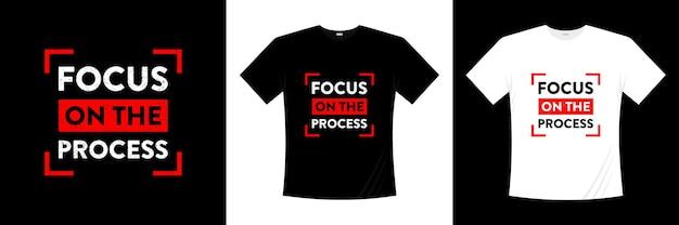 プロセスタイポグラフィtシャツのデザインに焦点を当てる