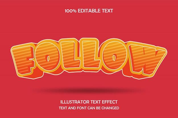 따라, 3d 편집 가능한 텍스트 효과 노란색 빨간색 현대 그림자 만화 스타일