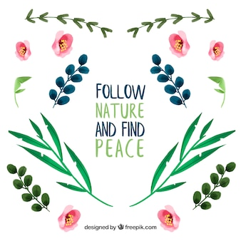 Follow nature and find peace. lettering quote with floral theme and flowers
