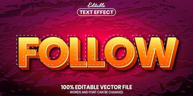 Следуйте тексту, редактируемый текстовый эффект стиля шрифта