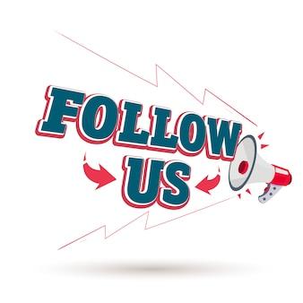 「follow us」テキスト付きのmagaphone