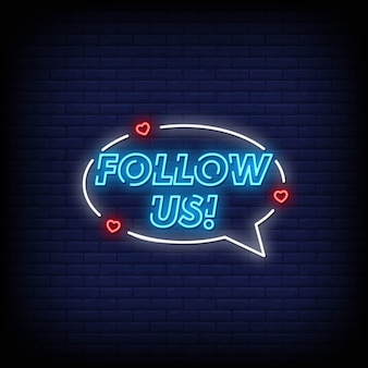 Follow us neon signs style text