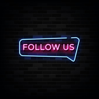 Follow us signs   template neon style