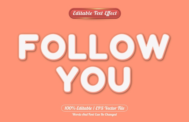 Follow you editable text effect style template