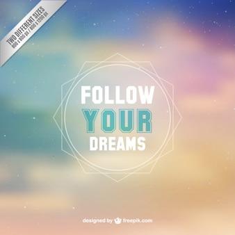 あなたの夢の背景に従ってください