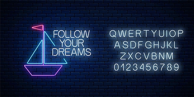 당신의 꿈을 따르십시오-어두운 벽돌 벽에 알파벳이있는 종이 보트 기호로 빛나는 네온 비문 문구