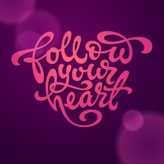 Follow your heart typography in the shape of a heart on a dark violet background. used for banners, t-shirt, sketchbooks and notebooks cover.  illustration.