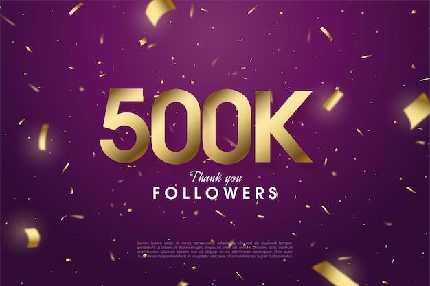 Followerswith numbers and gold foil.