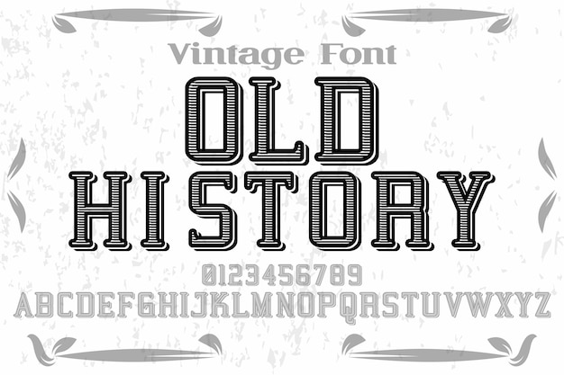 Font alphabet handcrafted vector named old history