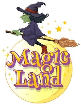 Дизайн шрифта для слова волшебной земли с полетом ведьмы