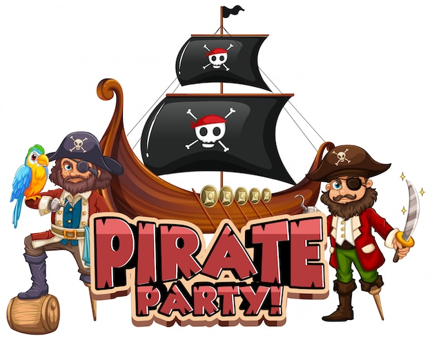 Дизайн шрифта для слова пиратской вечеринки с пиратом и большим кораблем