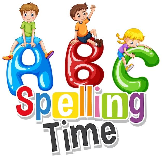 幸せな子供たちとabcとの単語のスペルの時間のためのフォントデザイン