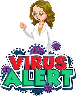 白い背景の上の女性医師と単語ウイルス警告のフォントデザイン