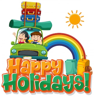 Font design for happy holidays with people driving in the car