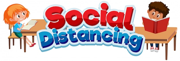 Font design for phrase social distancing and happy children