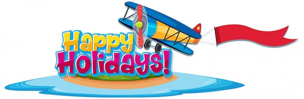 Font design template for word happy holidays with airplane flying