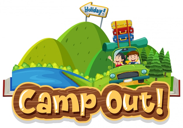 Font design for word camp out with kids on the road trip