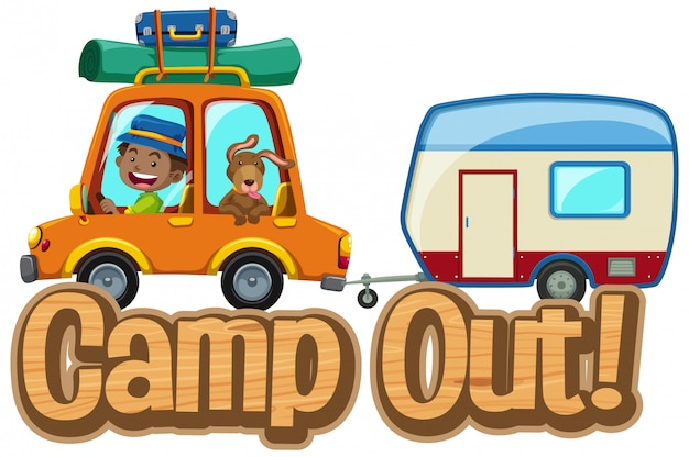 Font design for word camp out with man driving with pet dog