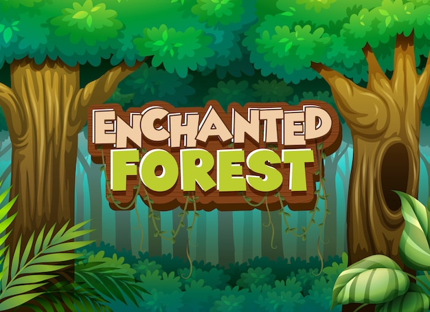 Font design for word enchanted forest with forest background